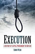 Execution: A History of Capital Punishment…