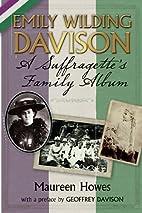 Emily Wilding Davison: A Suffragette's…
