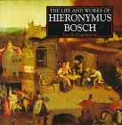 Life and Works of Hieronymus Bosch…