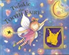 Twinkle the Tooth Fairy by Nick Ellsworth