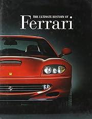 The ultimate book of Ferrari; TL215 .F47…