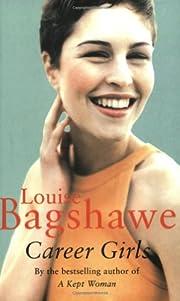 Career Girls de Louise Bagshawe