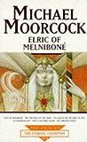 Elric of Melniboné / Michael Moorcock