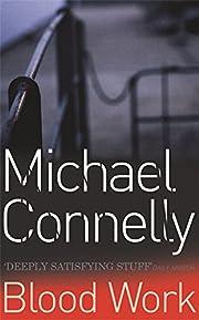 Blood Work de Michael Connelly