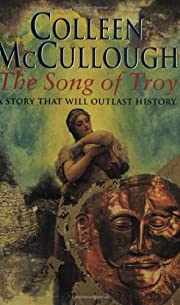 The Song of Troy de Colleen McCullough