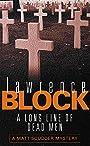 A Long Line of Dead Men (Matt Scudder Mystery) - Lawrence Block