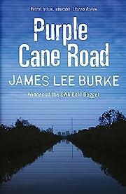 Dave Robicheaux on the Purple Cane Road de…