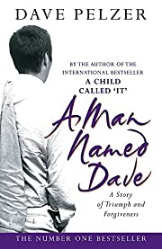 A MAN NAMED DAVE: A STORY OF TRIUMPH AND…