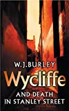 Wycliffe and Death in Stanley Street (1975) (Book) written by W. J. Burley