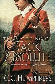 The Blooding of Jack Absolute – tekijä:…