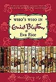 Who's who in Enid Blyton / Eva Rice