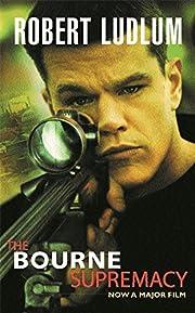 Bourne Supremacy by Robert Ludlum