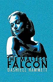 The Maltese Falcon [Lingua inglese] –…