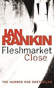 Fleshmarket Close af Ian Rankin