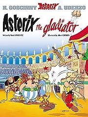 Asterix the Gladiator (Asterix) de Rene…