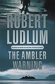 The Ambler Warning por Robert Ludlum