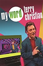 My Word by Terry Christian