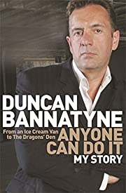 ANYONE CAN DO IT: MY STORY av DUNCAN…