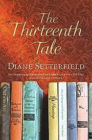 The Thirteenth Tale av Diane Setterfield