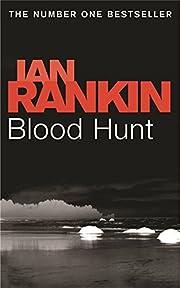 Blood Hunt de Ian Rankin