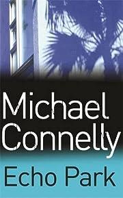 Echo Park – tekijä: Michael Connelly