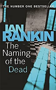 The Naming Of The Dead (A Rebus Novel) av…
