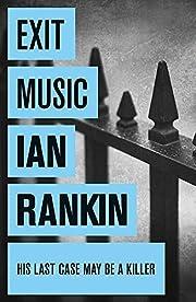 Exit Music – tekijä: Ian Rankin