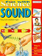 Sound (Fun With Science) by Terry Cash