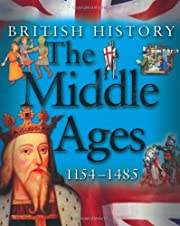 The Middle Ages 1154-1485 (British History)…