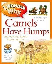 I Wonder Why Camels Have Humps av Anita…