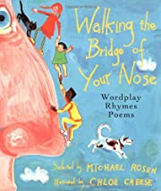 Walking the Bridge of Your Nose: Wordplay…