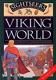 Viking World: A Guide to 11th Century…