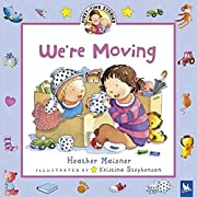 We're Moving (First-Time Stories) by…