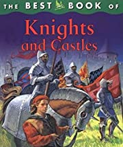The Best Book of Knights and Castles af…
