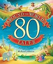 Around the World in 80 Tales door Saviour…