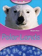Polar Lands (Science Kids) av Margaret Hynes