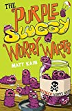 The purple sluggy worry warts / Matt Kain ; illustrated by Jim Field