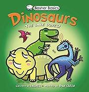 Basher Basics: Dinosaurs: The bare bones por…