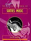 The Virgin encyclopedia of sixties music / Colin Larkin