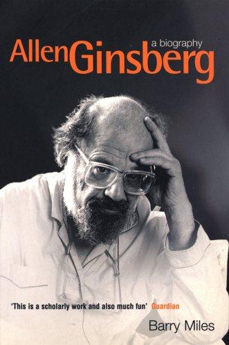 Allen Ginsberg: A Biography, Miles, Barry