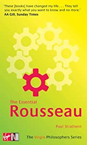 The essential Rousseau por Paul Strathern