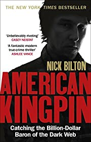 American Kingpin: The Epic Hunt for the…