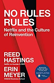 No Rules Rules: Netflix and the Culture of…