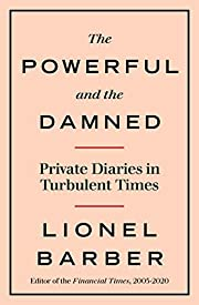 The Powerful and the Damned: Private Diaries…