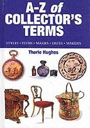 A-Z of Collector's Terms (Collectibles) av…