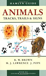 Animals Tracks, Trails and Signs (Hamlyn…