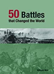 50 Battles That Changed the World –…