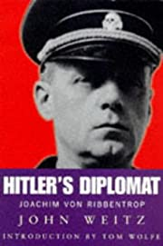 Hitler's diplomat : the life and times…