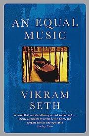 An equal music av Vikram Seth