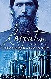 Rasputin : the last word / Edvard Radzinsky ; translated from the Russian by Judson Rosengrant